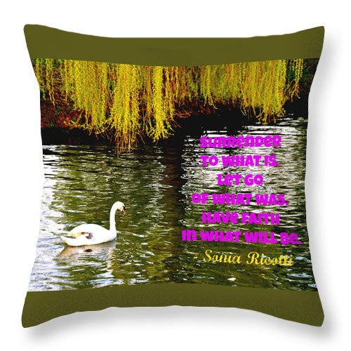Images With Text Throw Pillow featuring the photograph Have Faith In What Will Be by Caroline Reyes-Loughrey