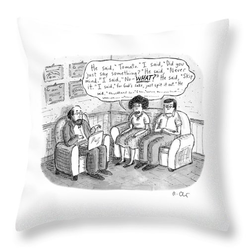 Never Mind Throw Pillow featuring the drawing He Said Tomato by Roz Chast
