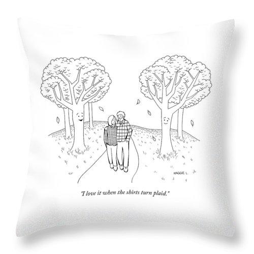 I love it when the shirts turn plaid Throw Pillow