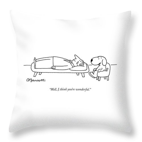 I think you are wonderful Throw Pillow