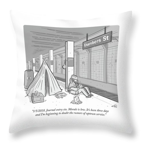 """""""7/13/2017. Journal Entry Six. Morale Is Low. It's Been Three Days And I'm Beginning To Doubt The Rumors Of Uptown Service."""" Subway Throw Pillow featuring the drawing Journal entry six Morale is low by Ellis Rosen"""