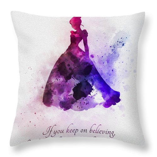 Cinderella Throw Pillow featuring the mixed media Keep On Believing by My Inspiration