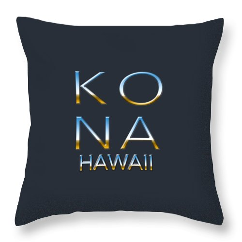Typography Throw Pillow featuring the photograph Kona Hawaii by Bill Owen