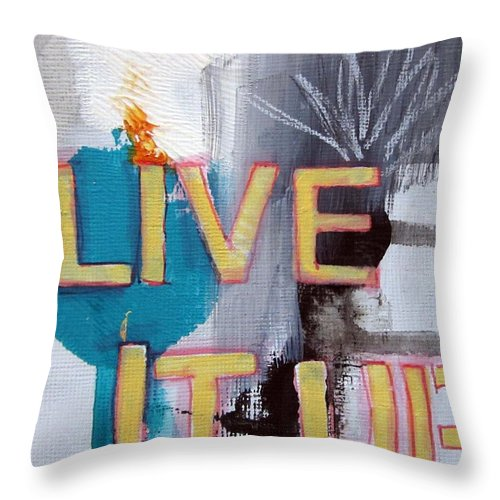Abstract Throw Pillow featuring the painting Live It Up by Linda Woods
