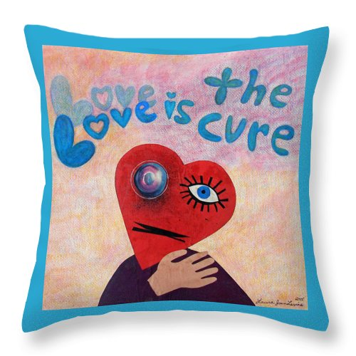 Heart Love Cure Healing Watercolor Drawing Collage Expressionist Emotion Pop Compassion Throw Pillow featuring the mixed media Love Is The Cure by Laura Joan Levine
