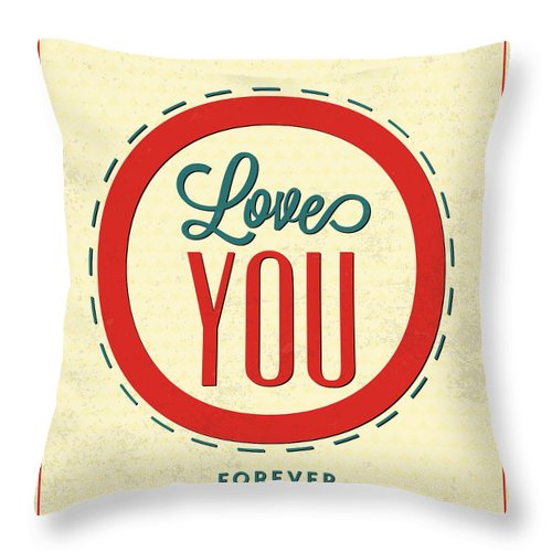 Motivation Throw Pillow featuring the digital art Love You Forever by Naxart Studio