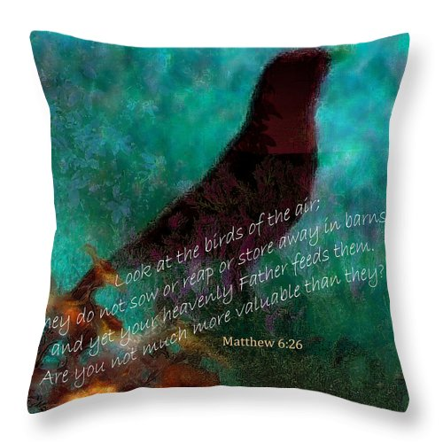 Inspirational Throw Pillow featuring the mixed media Matthew Six Verse Twenty Six by Ruth Palmer