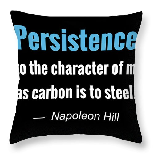 Quote Throw Pillow featuring the digital art Persistence by Greg Joens