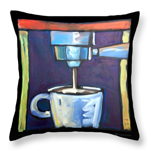 Coffee Throw Pillow featuring the painting Pulling A Shot by Tim Nyberg