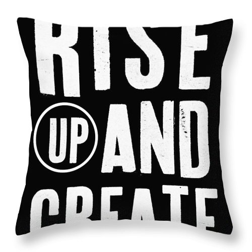 Art Throw Pillow featuring the mixed media Rise Up And Create- Art by Linda Woods by Linda Woods