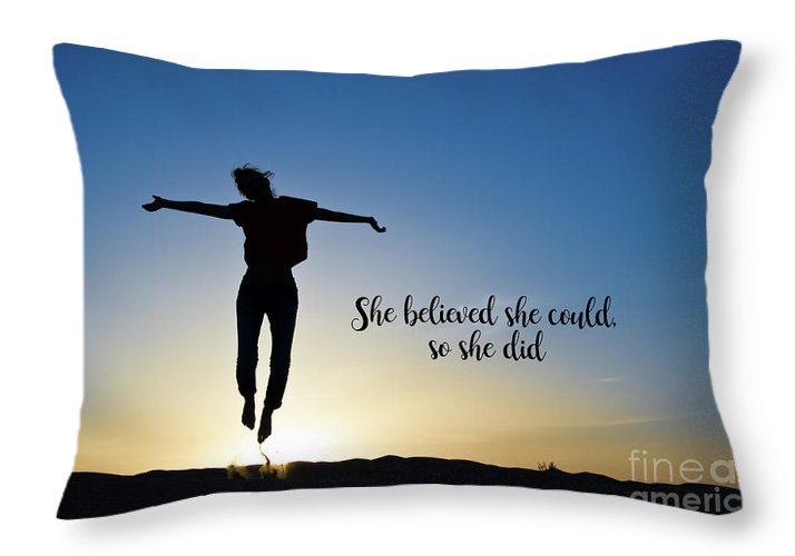 Self Throw Pillow featuring the photograph She Believed She Could So She Did by Delphimages Photo Creations