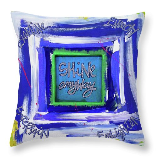 Gallery Throw Pillow featuring the painting Shine Anyway by Dar Freeland