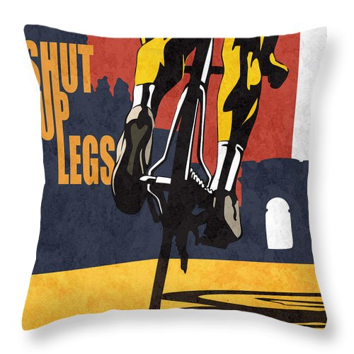 Shut Up Legs Tour De France Poster Throw Pillow featuring the painting Shut Up Legs Tour de France Poster by Sassan Filsoof