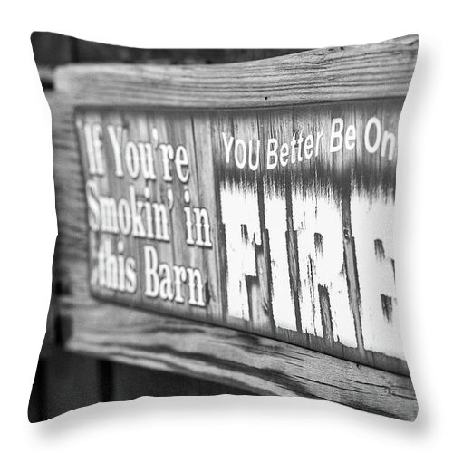 Barn Sign Throw Pillow featuring the photograph Smok'n by Martina Schneeberg-Chrisien