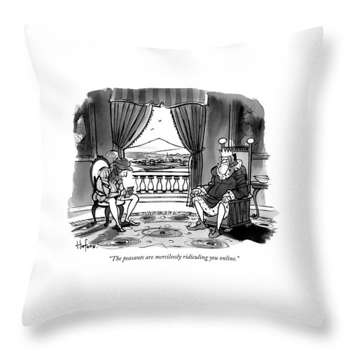 """""""the Peasants Are Mercilessly Ridiculing You Online."""" Throw Pillow featuring the drawing The peasants are mercilessly ridiculing you online by Kaamran Hafeez"""