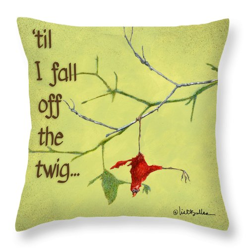 Will Bullas Throw Pillow featuring the painting 'til I Fall Off The Twig... by Will Bullas