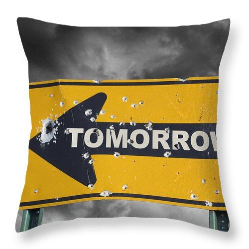 Tomorrow Throw Pillow featuring the photograph Tomorrow by Tim Hightower