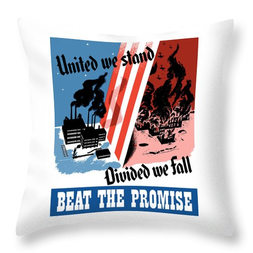 War Effort Throw Pillow featuring the painting United We Stand Divided We Fall by War Is Hell Store