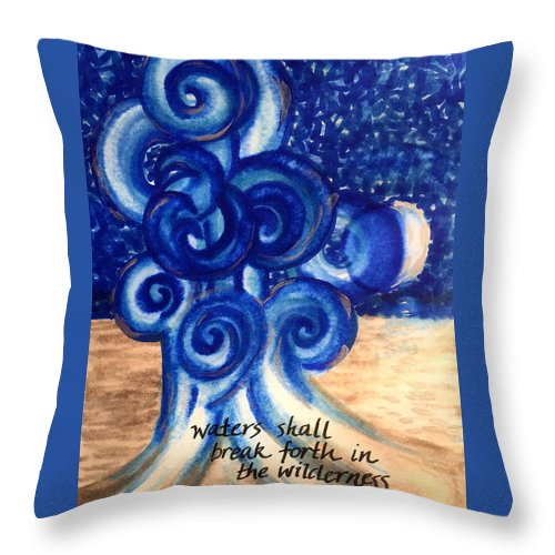 Isaiah Throw Pillow featuring the painting Waters Shall Break Forth by Vonda Drees