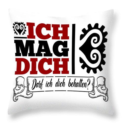 Cooler Throw Pillow featuring the painting German Saying Cooler Und Lustiger Spruch Ich Mag Dich - Darf Ich Dich Behalten? by Patricia Piotrak