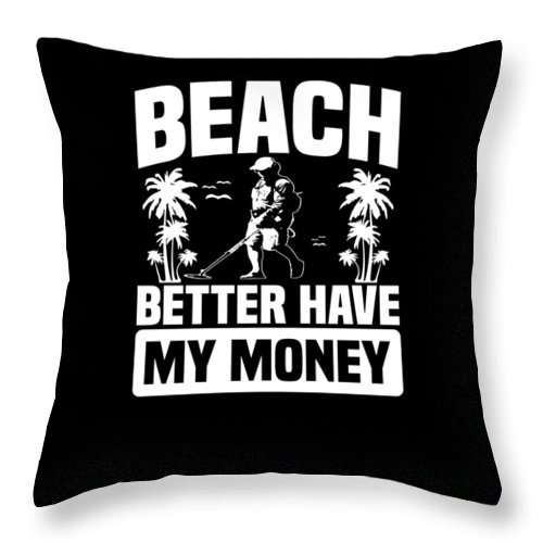 Beach-dig Throw Pillow featuring the digital art Metal Detector Beach Sweep Beep Dig Apparel by Michael S
