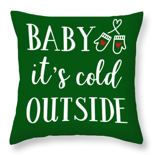 Christmas Throw Pillow featuring the digital art Baby It's Cold Outside by Print My Mind