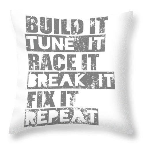 Dirtbike Throw Pillow featuring the digital art Build It Tune It Race It Break It Fix It Repeat by Passion Loft