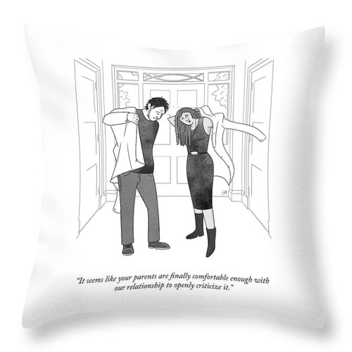 """""""it Seems Like Your Parents Are Finally Comfortable Enough With Our Relationship To Openly Criticize It."""" Parents Throw Pillow featuring the drawing Finally Comfortable Enough by Lila Ash"""