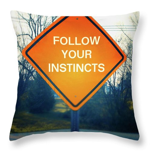 Follow Your Instincts Throw Pillow featuring the mixed media Follow Your Instincts- Art By Linda Woods by Linda Woods