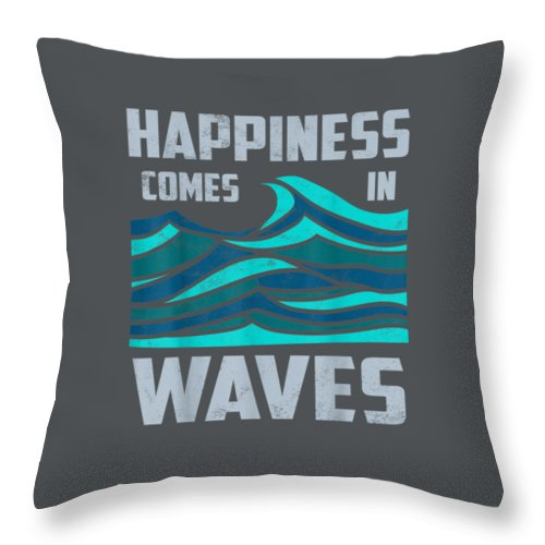 girls' Novelty Clothing Throw Pillow featuring the digital art Happiness Comes In Waves - Cool Vintage Surfer Surf Gift Tee by Do David