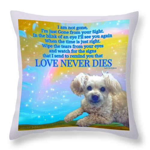 Throw Pillow featuring the digital art Tia Love Never Dies by Kate McGahan