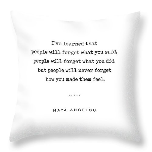Maya Angelou Quote 01 Typewriter Quote Minimal Modern Classy Sophisticated Art Prints Throw Pillow For Sale By Studio Grafiikka