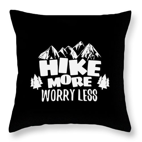 Mountains Throw Pillow featuring the digital art Mountains Shirt Hike More Worry Less Gift Tee by Haselshirt