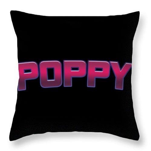 Poppy Throw Pillow featuring the digital art Poppy #poppy by TintoDesigns