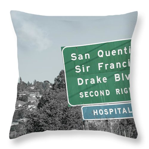 San Throw Pillow featuring the photograph San Quentin California Highway Sign by Betsy Knapp