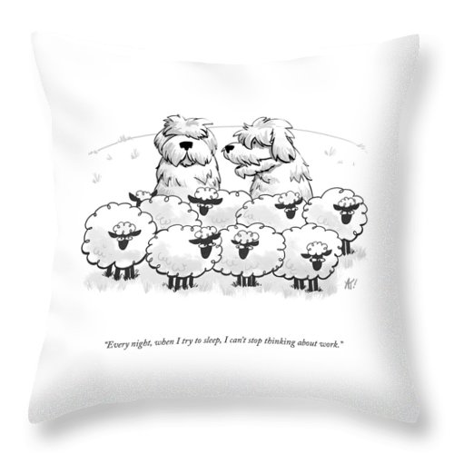 I Can't Stop Thinking About Work Throw Pillow