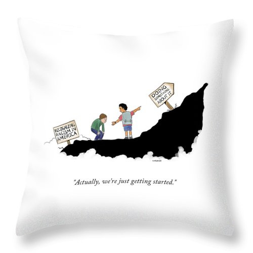 Actually, We're Just Getting Started Throw Pillow