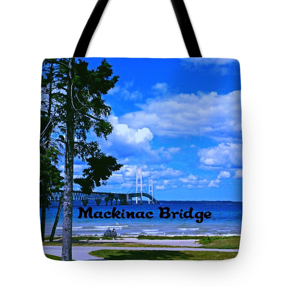 Michigan Tote Bag featuring the photograph Mackinac Bridge by Gary Wonning