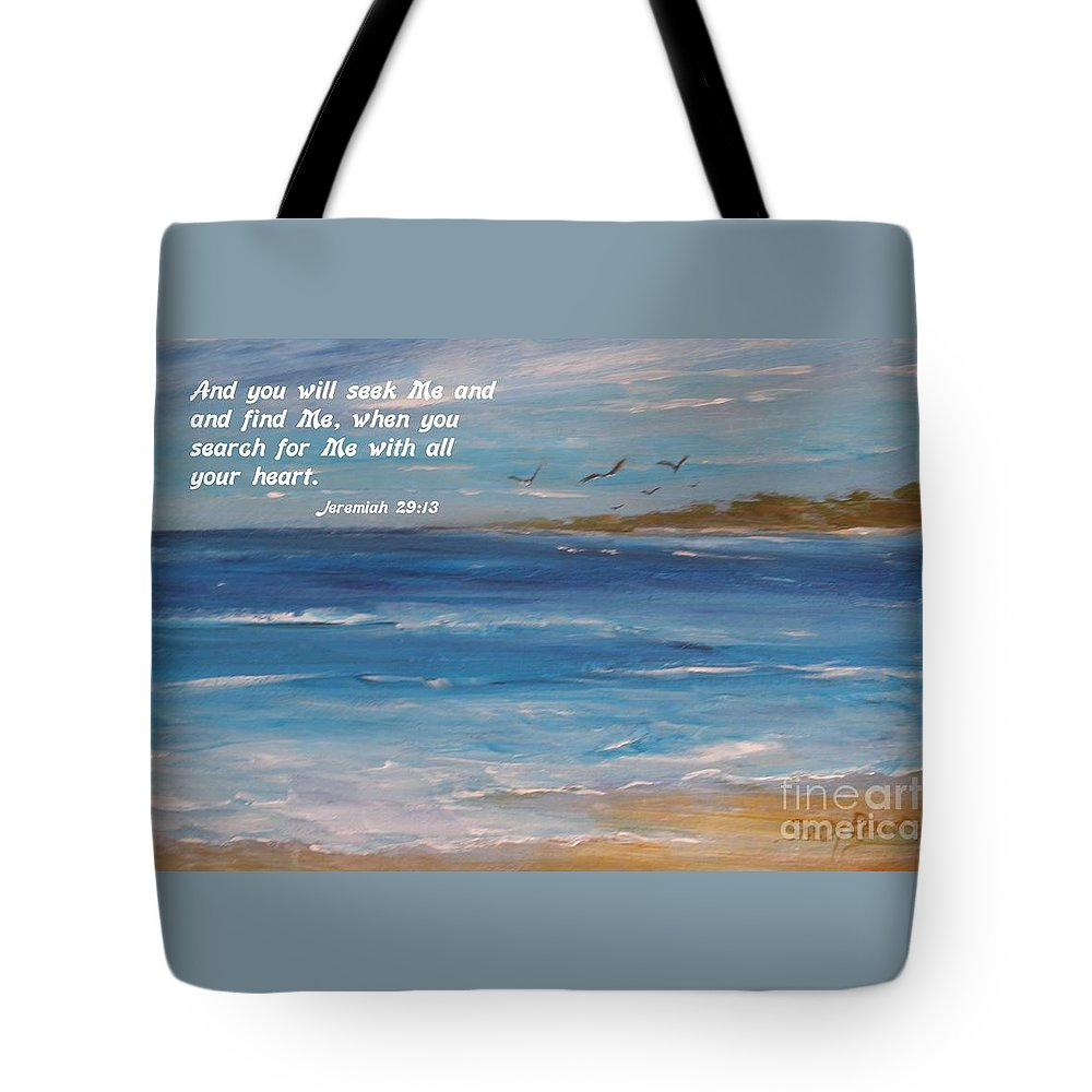 Bible Verse Tote Bag featuring the painting Searching by Sandra Ramsey