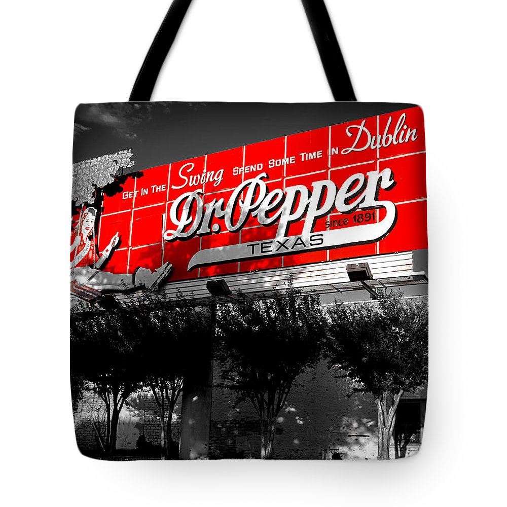 Dublin Tote Bag featuring the photograph Spend Some Time In Dublin Texas With Dr Pepper by Mountain Dreams