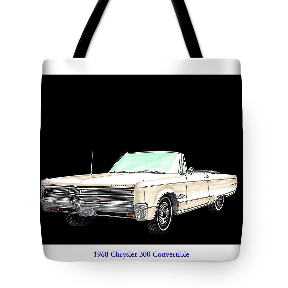 1968 Chrysler 300 Convertible Artwork By Jack Pumphrey Tote Bag featuring the painting 1968 Chrysler 300 Convertible by Jack Pumphrey
