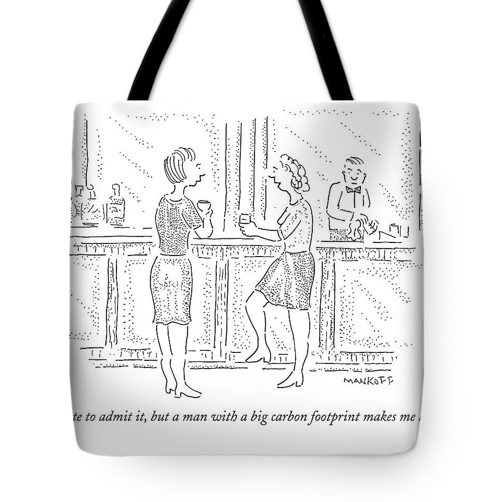 Carbon Footprint Tote Bag featuring the drawing I Hate To Admit by Robert Mankoff