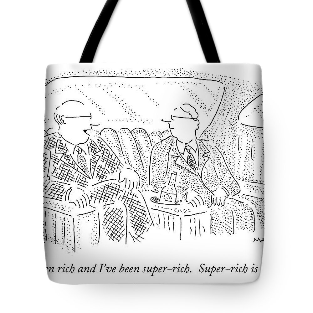 Men Tote Bag featuring the drawing I've Been Rich And I've Been Super-rich by Robert Mankoff