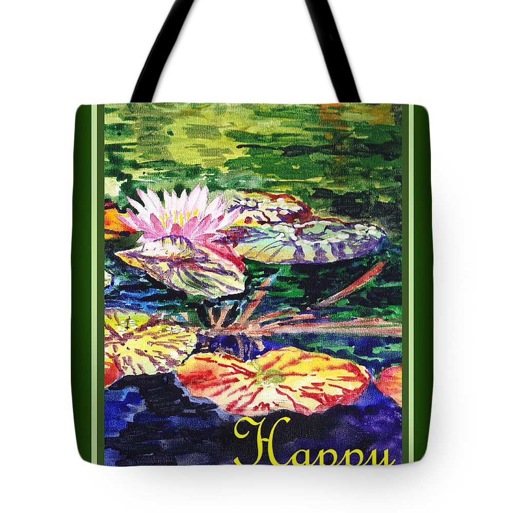 Water Lilies Tote Bag featuring the painting Happy Birthday by Irina Sztukowski
