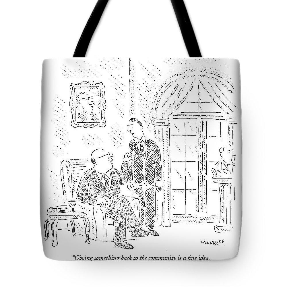 Money Rich Socialism Relationships Family Parents Children  (rich Father To Son.) 121539 Rma Robert Mankoff Tote Bag featuring the drawing Giving Something Back To The Community Is A Fine by Robert Mankoff