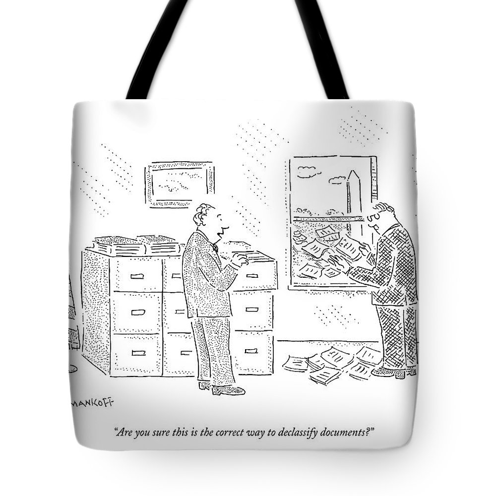 Government Incompetents Bureaucracy  (white House Staffer Throwing Classified Documents Out The Window.) 122199 Rma Robert Mankoff Tote Bag featuring the drawing Are You Sure This Is The Correct Way by Robert Mankoff