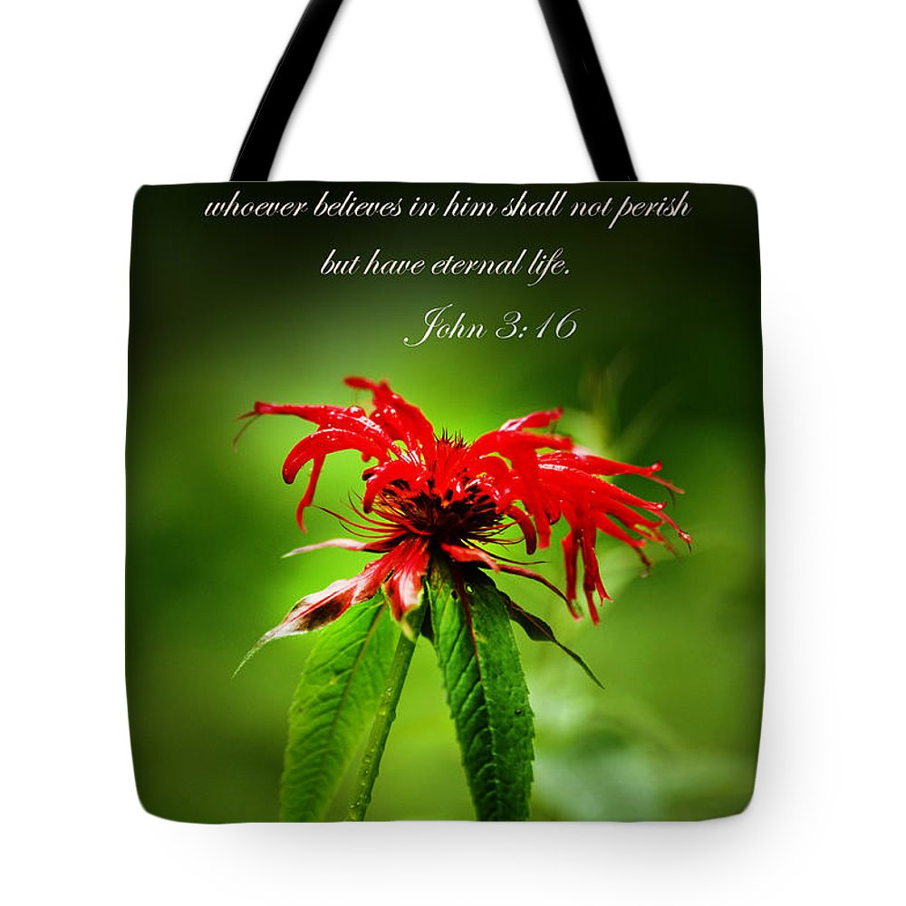 Red Flower Tote Bag featuring the photograph A Mountain Flower John 3 16 by Randall Branham