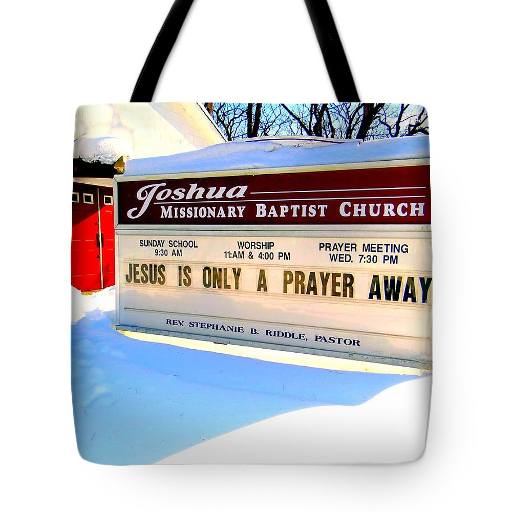Religion Tote Bag featuring the photograph A Prayer Away by Ed Weidman