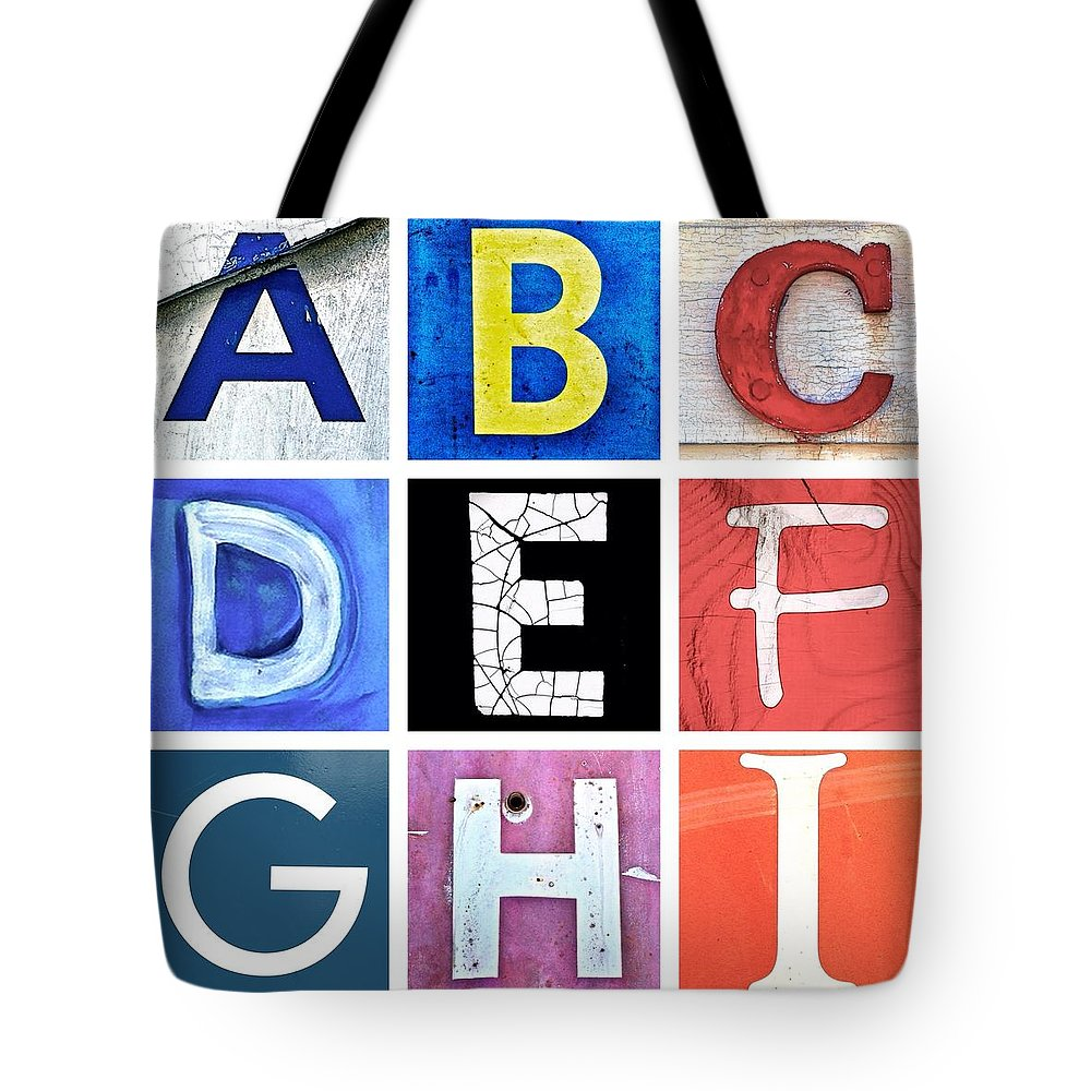 Tote Bag featuring the photograph Alphabet Series 1 by Julie Gebhardt