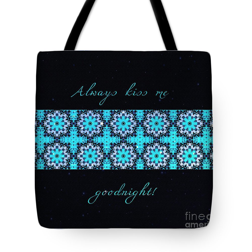 Always Kiss Me Goodnight Stars Tote Bag featuring the digital art Always Kiss Me Goodnight Stars by Barbara Griffin